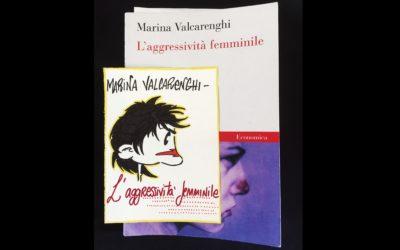 Verso l'aggressività – Marina Valcarenghi